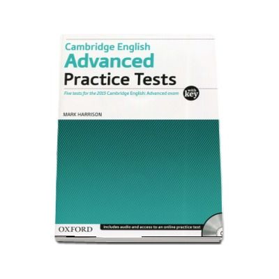 Harry Harris, Cambridge English Advanced. Practice Tests. Five tests for the 2015 Cambridge English: Advanced exam - With Key and Audio CD