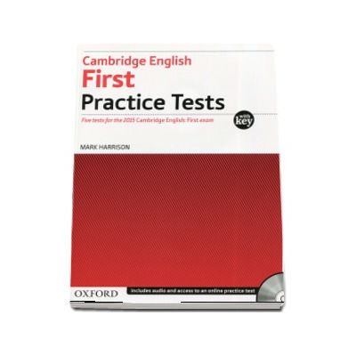 Mark Harrison, Cambridge English First Practice Tests. Five tests for the 2015 Cambridge English - With Key and Audio CD Pack
