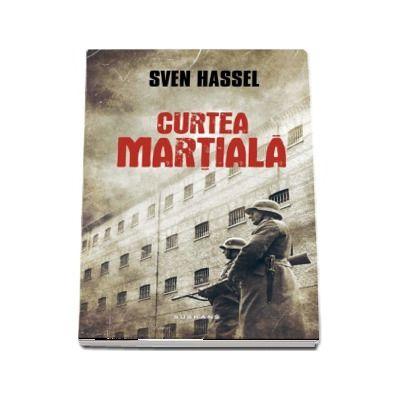 Curtea martiala de Sven Hassel (Editia 2017)