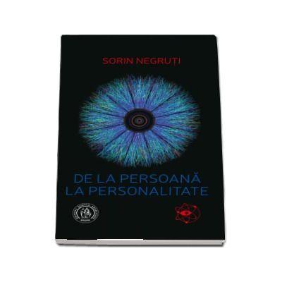 De la persoana la personalitate de Sorin Negruti