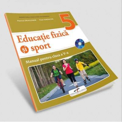Educatie fizica si sport, manual pentru clasa a V-a de Petrica Dragomir (Contine editia digitala)