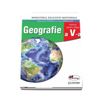 Geografie, manual pentru clasa a V-a de Manuela Popescu (Contine si editia digitala)