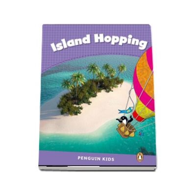 Island Hopping - Penguin Kids, level 5 de Caroline Laidlaw