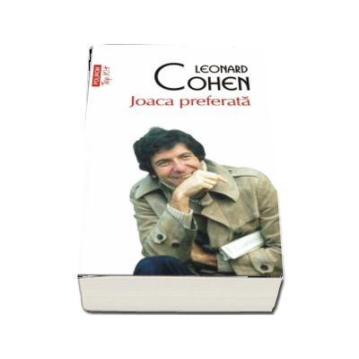Joaca preferata de Leonard Cohen (Editie de buzunar Top 10) - Prefata de Mircea Mihaies
