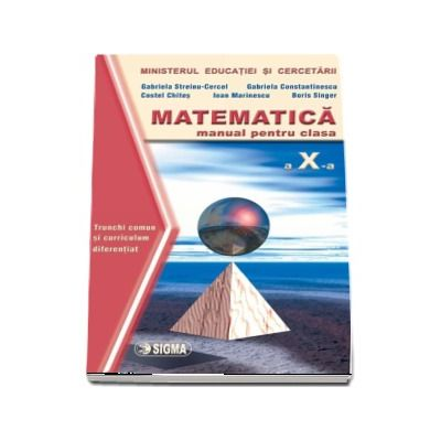 Matematica. Manual TC+CD (Cl. a X-a)