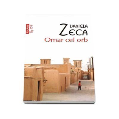 Omar cel orb de Daniela Zeca Buzura - Editie de buzunar, colectia Top 10