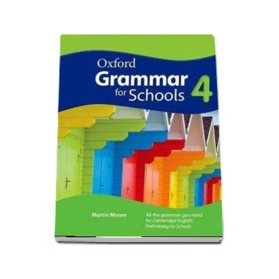 Oxford Grammar for Schools: 4 - Students - Book and DVD-ROM (Martin Moore)