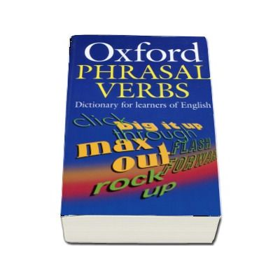 Oxford Phrasal Verbs Dictionary for learners of English (Format Paperback)