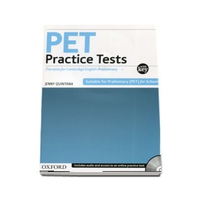 PET Practice Tests Practice Tests. Five tests for Cambridge English: Preliminary - With Key and Audio CD Pack (Jenny Quintana)