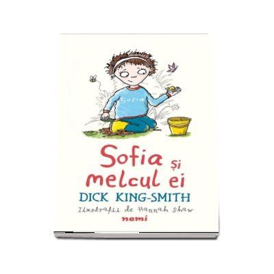 Dick King Smith, Sofia si melcul ei - ilustratii de Hannah Shaw