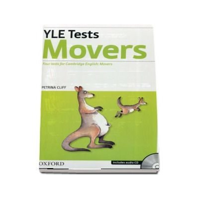 YLE Tests Movers. Four tests for Cambrige English: Movers - Includes audio CD (Petrina Cliff)