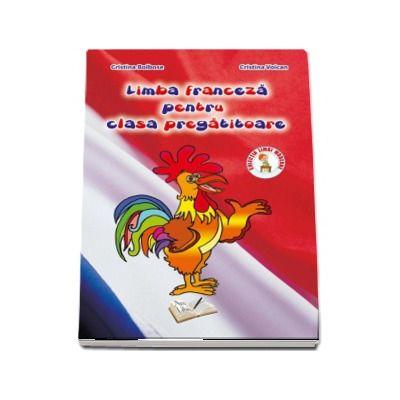 Limba franceza pentru clasa pregatitoare (Colectia limbi moderne)