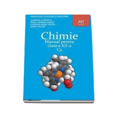 Chimie C3. Manual pentru clasa a XII-a (Luminita Vladescu)