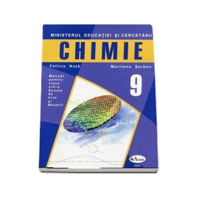 Chimie, manual pentru clasa a IX-a. Scoala de Arte si Meserii - Autori: Marilena Serban, Felicia Nuta