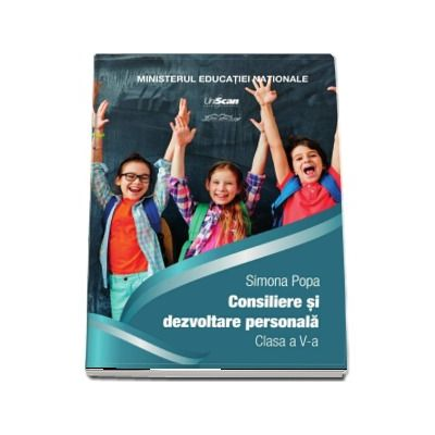 Consiliere si dezvoltare personala, pentru clasa a V-a (Contine si varianta digitala)
