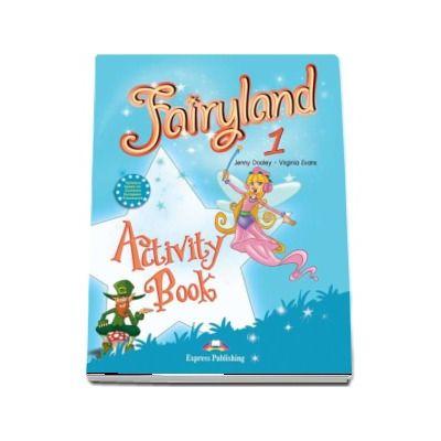 Curs de Limba Engleza. Fairyland 1 Activity Book - Caiet de limba engleza pentru clasa I
