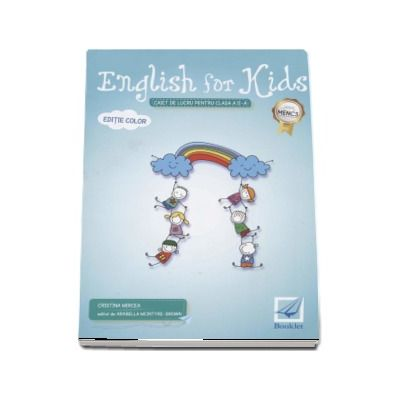 English for kids Caiet de lucru clasa pentru clasa a II-a - Editie color de Cristina Mircea - Editia 2017