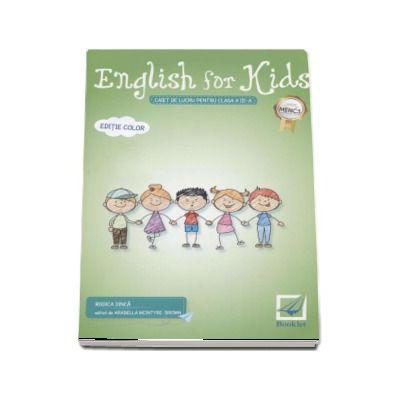 English for kids Caiet de lucru clasa pentru clasa a III-a de Rodica Dinca - Editie color - Editia 2017