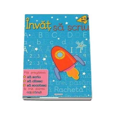 Invat sa scriu 5-7 ani. Ma pregatesc sa scriu, sa citesc, sa socotesc si sa ma distrez colorand!