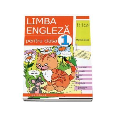 Marinela Dinuta, Limba engleza caiet pentru clasa I - Vocabular, exercitii, jocuri, poezii, cantece, transcriere fonetica - Editia 2017
