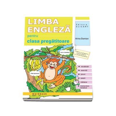 Limba engleza pentru clasa pregatitoare. Caiet de lucru de Arina Damian (Editie 2017)