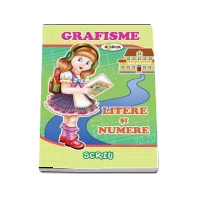 Scriu Grafisme - Litere si numere
