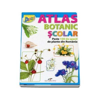 Atlas Botanic Scolar. Peste 100 de specii de plante din Romania (Atlas ilustrat color cu coperti catonate)