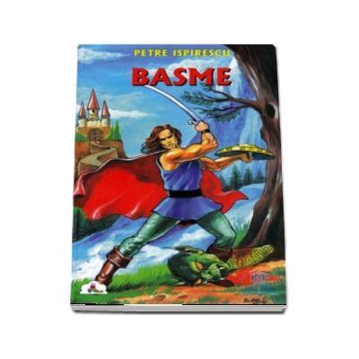 Basme, volumul II de Petre Ispirescu (Colectia Piccolino)
