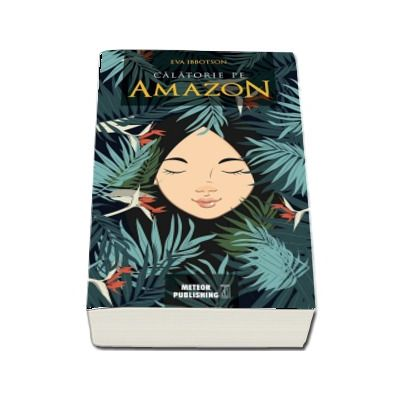 Calatorie pe Amazon de Eva Ibbotson