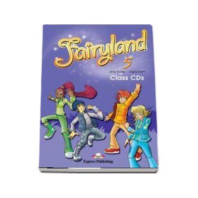 Curs de limba engleza Fairyland 5 Class CDs (3 CDs) de Virginia Evans