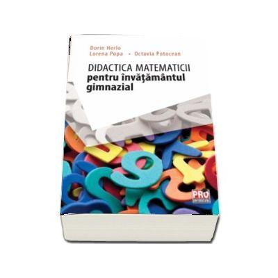Didactica matematicii pentru invatamantul gimnazial de Dorin Herlo