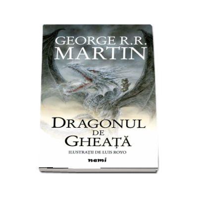 Dragonul de gheata de George R. R. Martin. Ilustratii de Luis Royo (Editie Hardcover)