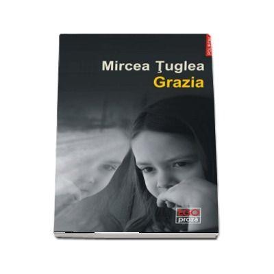 Grazia de Mircea Tuglea