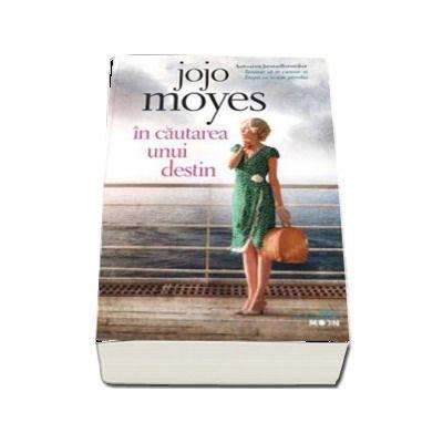 In cautarea unui destin de Jojo Moyes (Colectia Blue Moon)