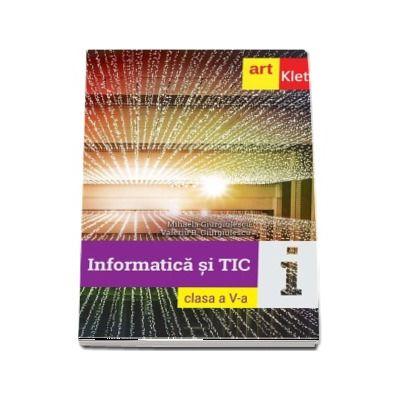 Informatica si TIC, manual pentru clasa a V-a de Mihaela Giurgiulescu si Valeriu B. Giurgiulescu