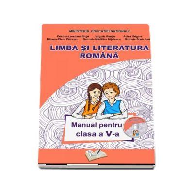 Limba si literatura romana - Manual pentru clasa a V-a de Cristina Loredana Bloju (Contine si editia digitala)