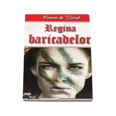 Regina baricadelor (Ponson du Terrai)