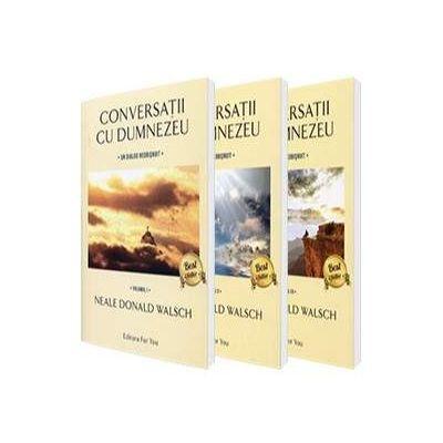 Conversatii cu Dumnezeu. Un dialog neobisnuit - Volumele I, II si III de Neale Donald Walsch