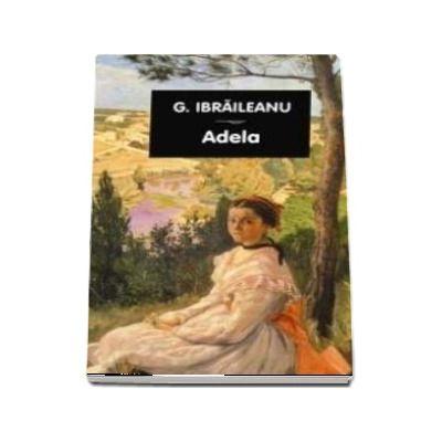 Adela de Garabet Ibraileanu