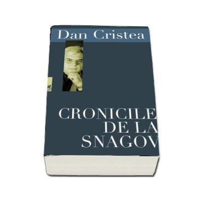 Dan Cristea, Cronicile de la Snagov