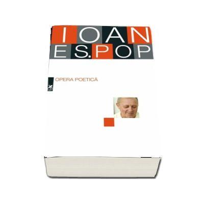 Ioan Es. Pop - Opera poetica