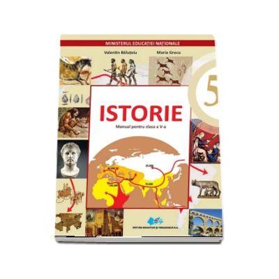 Istorie manual pentru clasa a V-a - Contine editie digitala - Autor, Valentin Balutoiu si Maria Grecu