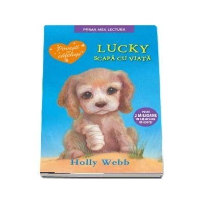 Lucky scapa cu viata de Holly Webb