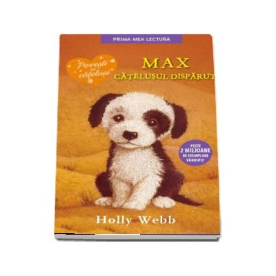Max, catelusul disparut de Holly Webb