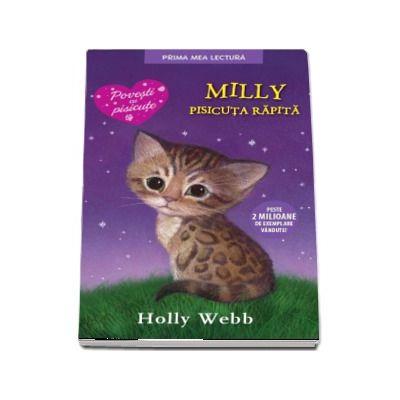 Milly, pisicuta rapita de Holly Webb