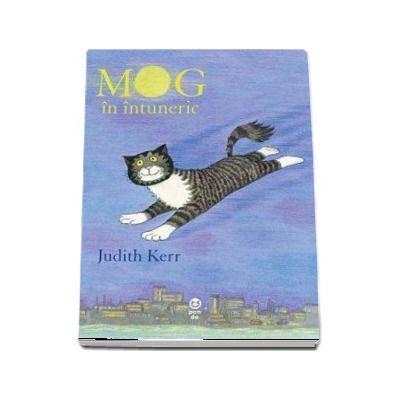 MOG in intuneric de Judith Kerr (Editie ilustrata)