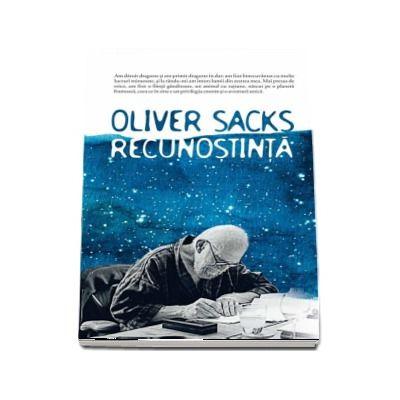 Recunostinta de Oliver Sacks (Traducere de Adina Cobuz)