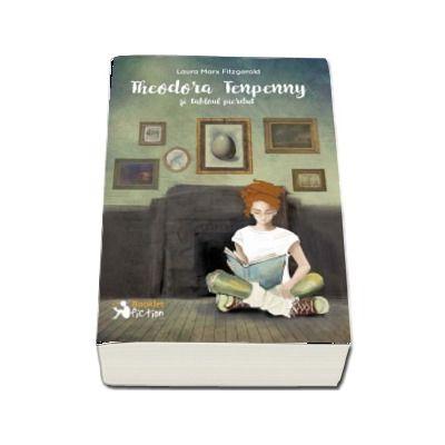 Theodora Tenpenny si tabloul pierdut de Laura Marx Fitzgerald (Editie Brosata)
