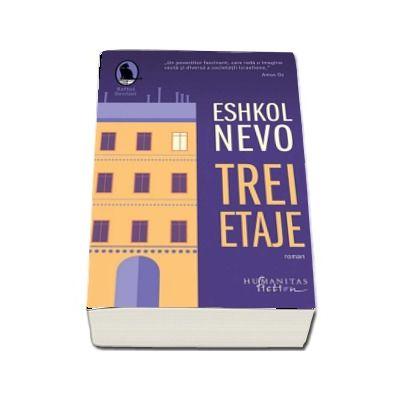 Trei etaje de Eshkol Nevo (Traducere si note de Ioana Petridean)