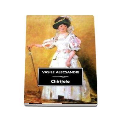 Vasile Alecsandri, Chiritele (Ilustratia copertei: Femeie in rochie roz, Ioan Andreescu)